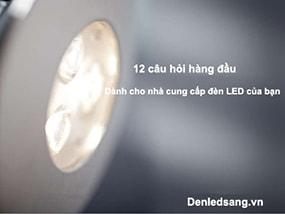 Đặt câu hỏi gì cho nhà cung cấp trước khi mua đèn chiếu sáng?