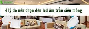 4 lý do nên chọn đèn led âm trần siêu mỏng