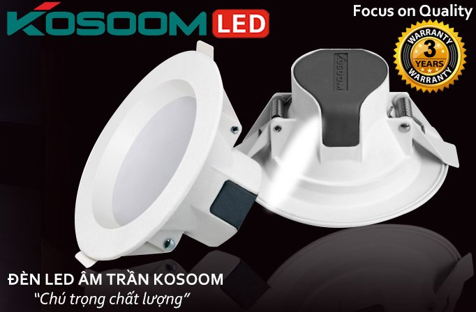 Đèn led âm trần downlight chất lượng cao của Kosoom